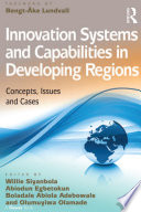 Innovation Systems and Capabilities in Developing Regions Book