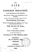 Pdf The life of Napoleon Bonaparte, to his retirement to the island of Elba