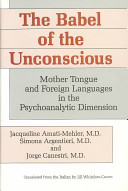 The Babel of the Unconscious