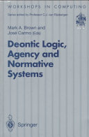 Deontic Logic  Agency and Normative Systems