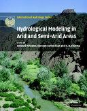 Hydrological Modelling in Arid and Semi Arid Areas