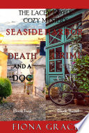 A Lacey Doyle Cozy Mystery Bundle  Death and a Dog   2  and Crime in the Caf     3