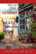A Lacey Doyle Cozy Mystery Bundle: Death and a Dog (#2) and Crime in the Café (#3) [Pdf/ePub] eBook