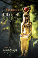 Dion Fortune s Rites of Isis and of Pan