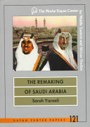 The Remaking of Saudi Arabia