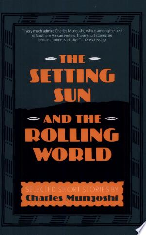Read Online The Setting Sun and the Rolling World PDF Books - Read Book Full PDF