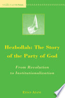 Hezbollah  The Story of the Party of God