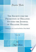 The Society for the Promotion of Hellenic Studies the Journal of Hellenic Studies, Vol. 36