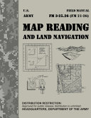 Map Reading and Land Navigation Fm 3 25  26