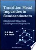 Transition Metal Impurities in Semiconductors