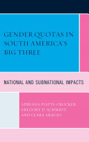 Gender Quotas in South America's Big Three