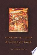 Seasons Of Lotus Seasons Of Bone