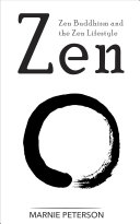 Zen  Zen Buddhism and the Zen Lifestyle