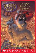 The Hawk Bandits of Tarkoom (The Secrets of Droon #11) Pdf/ePub eBook