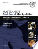 """Maitland's Peripheral Manipulation E-Book: Management of Neuromusculoskeletal Disorders Volume 2"" by Elly Hengeveld, Kevin Banks"