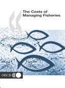 The Costs of Managing Fisheries