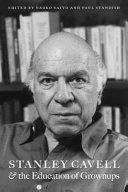 Stanley Cavell and the Education of Grownups
