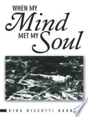 When My Mind Met My Soul