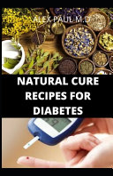 Natural Cure Recipes for Diabetes