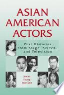 Asian American Actors Book PDF