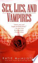 Sex  Lies  and Vampires