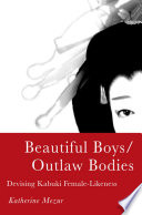 Beautiful Boys Outlaw Bodies