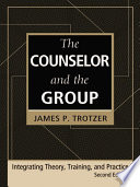 The Counselor and the Group, Fourth Edition