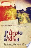 A Purple State of Mind Book