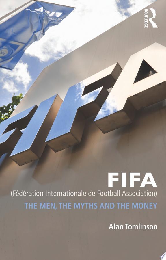 FIFA (Fédération Internationale de Football Association)
