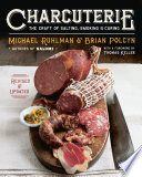 """Charcuterie: The Craft of Salting, Smoking, and Curing (Revised and Updated)"" by Michael Ruhlman, Brian Polcyn, Yevgenity Solovyev"