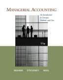 Managerial Accounting: An Introduction to Concepts, Methods and Uses
