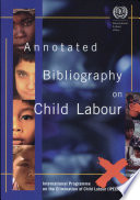 Annotated Bibliography on Child Labour
