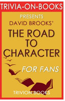 Trivia-On-Books the Road to Character by David Brooks