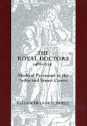Pdf The Royal Doctors, 1485-1714