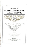 A Guide to Massachusetts Local History