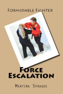 Force Escalation  Formidable Fighter   7