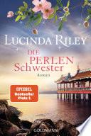 Die Perlenschwester  : Roman - Die sieben Schwestern 4 -