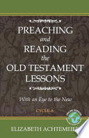 Preaching and Reading the Old Testament Lessons