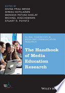 The Handbook of Media Education Research Book