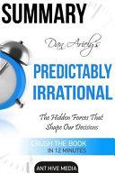 Summary Break Dan Ariely's Predictably Irrational