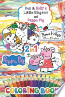 Ben & Holly's Little Kingdom and Peppa Pig