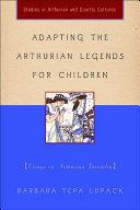 Adapting the Arthurian Legends for Children