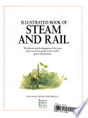 Illustrated book of steam and rail  : the history and development of the train and an evocative guide to the world's great train journeys