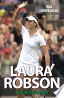 Laura Robson   The Biography