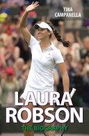 Laura Robson - The Biography Pdf/ePub eBook