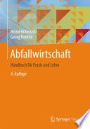 Abfallwirtschaft  : Handbuch für Praxis und Lehre