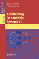 Architecting Dependable Systems VII