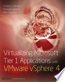 Virtualizing Microsoft Tier 1 Applications with VMware vSphere 4 Book