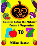Halloween Books Eating the Alphabet   Fruits and Vegetables from a to Z