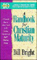 A Handbook For Christian Maturity